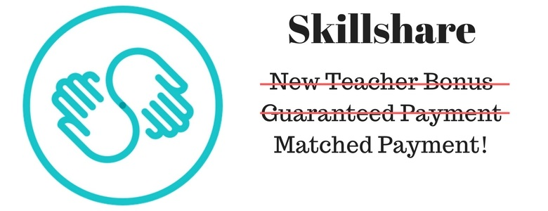 Skillshare New Teacher Bonus, Guaranteed Payment, Matched Bonus