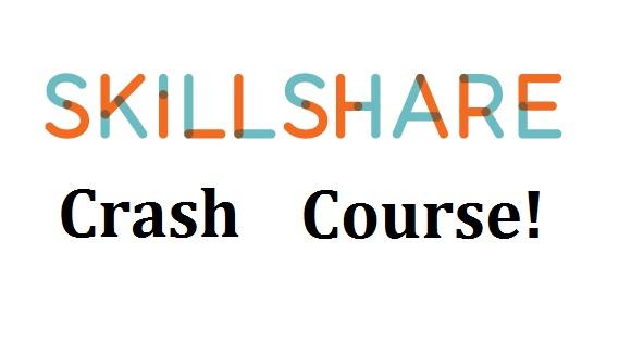Skillshare Crash Course